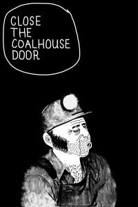 Close the Coalhouse Door 1 title