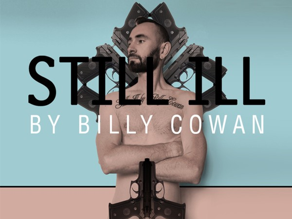 Still Ill by Billy Cowan