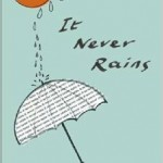 It Never Rains by Roger McGough