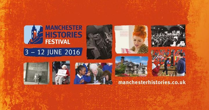 Manchester Histories Festival