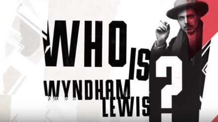 Wyndham Lewis: Life, Art, War