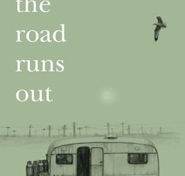 Where the Road Runs Out, Gaia Holmes
