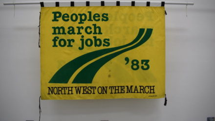 People's March for Jobs banner @ People's History Museum