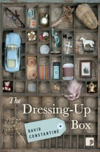 The Dressing-Up Box, David Constantine