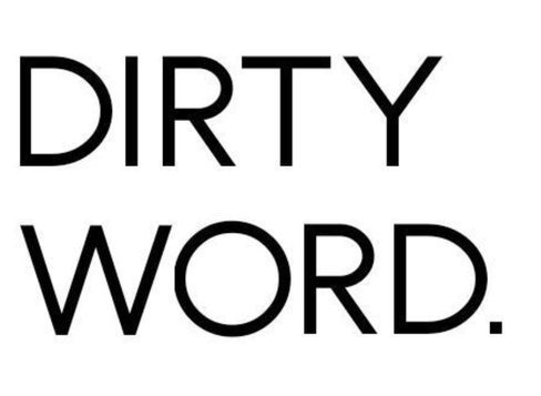 Dirty Word