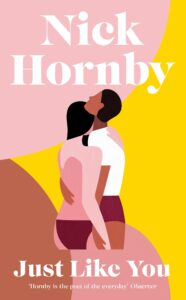 Just Like You, Nick Hornby, hr cover image