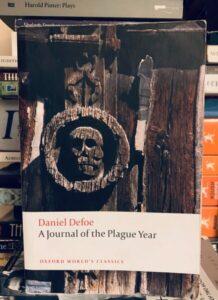 A Journal of a Plague Year by Daniel Defoe