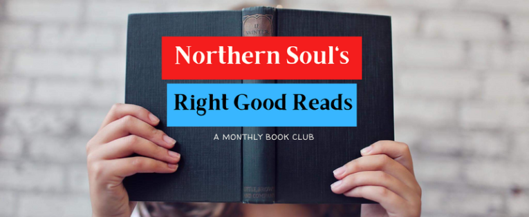 Book Club: Northern Soul's Right Good Reads