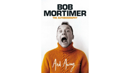 And Away...by Bob Mortimer