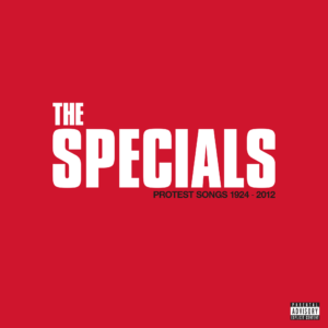specials protest songs 1