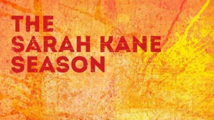 The Sarah Kane Season