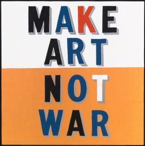 bob-and-roberta-smith%2c-make-art-not-war-1997