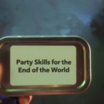 Party Skills for the End of the World, Manchester International Festival