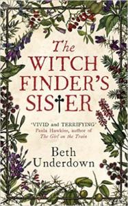 The Witchfinder's Sister, Beth Underdown
