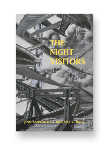 The Night Visitors by Jenn Ashworth and Richard V. Hirst, published by Dead Ink Books