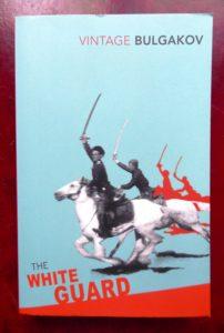 The White Guard – Mikhail Bulgakov