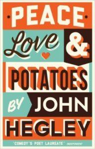 peace love and potatoes by John Hegley