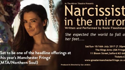 Narcissist in the Mirror, Greater Manchester Fringe
