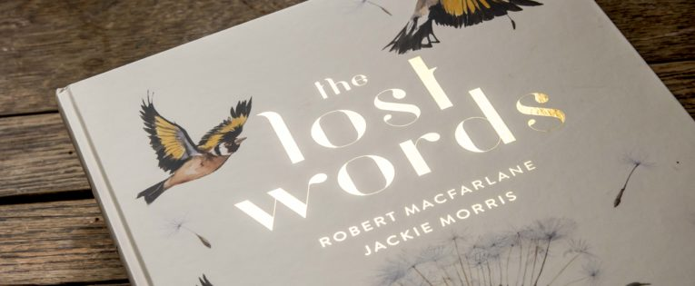 """If words aren't spoken or written, they start to become less relevant."" The Lost Words: Seek, Find, Speak"
