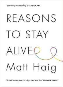 Reasons to Stay Alive, Matt Haig