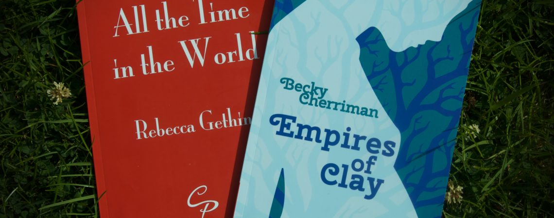 Empires of Clay by Becky Cherriman and All the Time in the World by Rebecca Gethin