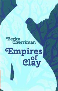 Empires of Clay by Becky Cherriman