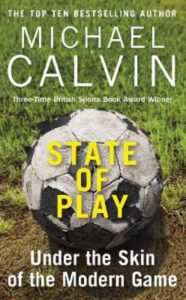 Micheal Calvin, State of Play