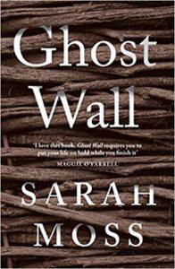 Ghost Wall, Sarah Moss