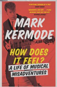 Mark Kermode, How Does it Feel?