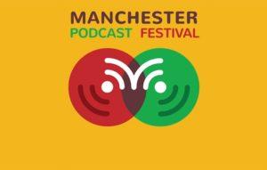 Manchester Podcast Festival