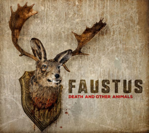 Faustus, Death and Other Animals