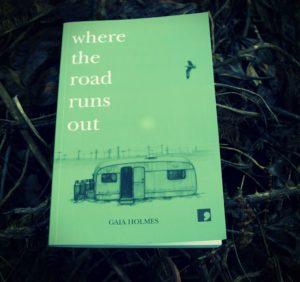 Where the Road Runs Out, Gaia Holmes