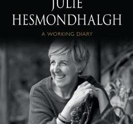 Julie Hesmondhalgh: A Working Diary