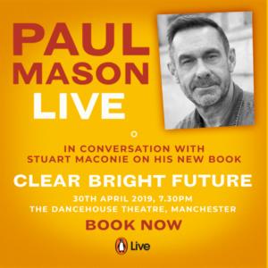 Paul Mason Live. Dancehouse, Manchester