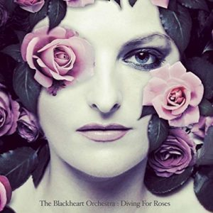 The Blackheart Orchestra, Diving for Roses